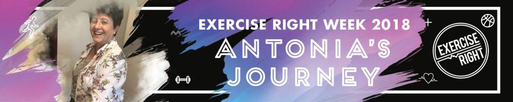 Exercise Right Week 2018 - Antonia's Journey